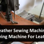 Leather Sewing Machine | Sewing Machine For Leather