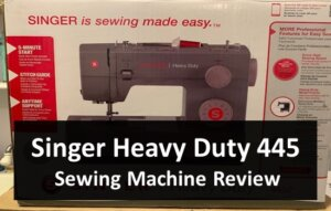 Singer Heavy Duty 4452 Sewing Machine Review
